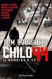 Child 44 Un romanzo straordinario