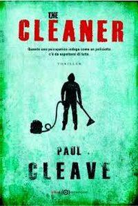 The cleaner: l'esordiente che tutti gli editori sognano