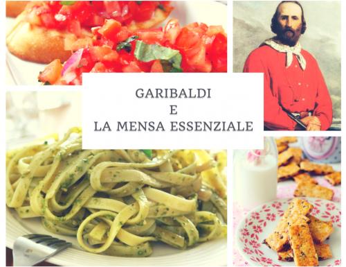 Garibaldi e la mensa essenziale