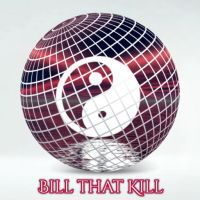 Bill That Kill